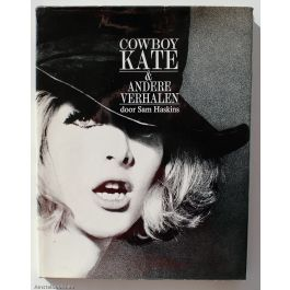 Cowboy Kate & andere verhalen / (Cowboy Kate and Other Stories),by Sam Haskins