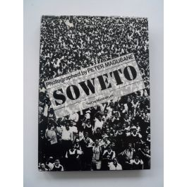 Soweto,by Peter Magubane / Marshall Lee
