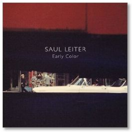 Saul Leiter: Early Color,by Saul Leiter