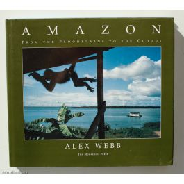 Amazon: From the Floodplains to the Clouds,by Alex Webb