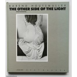 The other side of the light - Houtsmuller. Barend