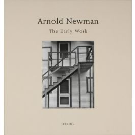 Arnold Newman: the Early Work,by Arnold Newman / Brookman Philip