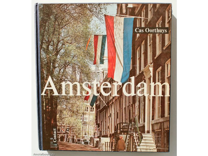 Amsterdam onze hoofdstad,by Cas Oorthuys