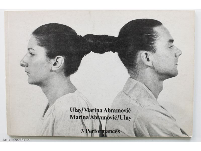 Relation / Works 3 Performances,by Marina Abramovic / Ulay