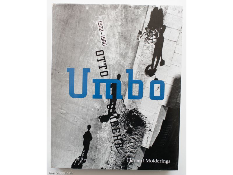 Umbo - Otto Umbehr 1902–1980,by Herbert Molderings / Otto Umbehr