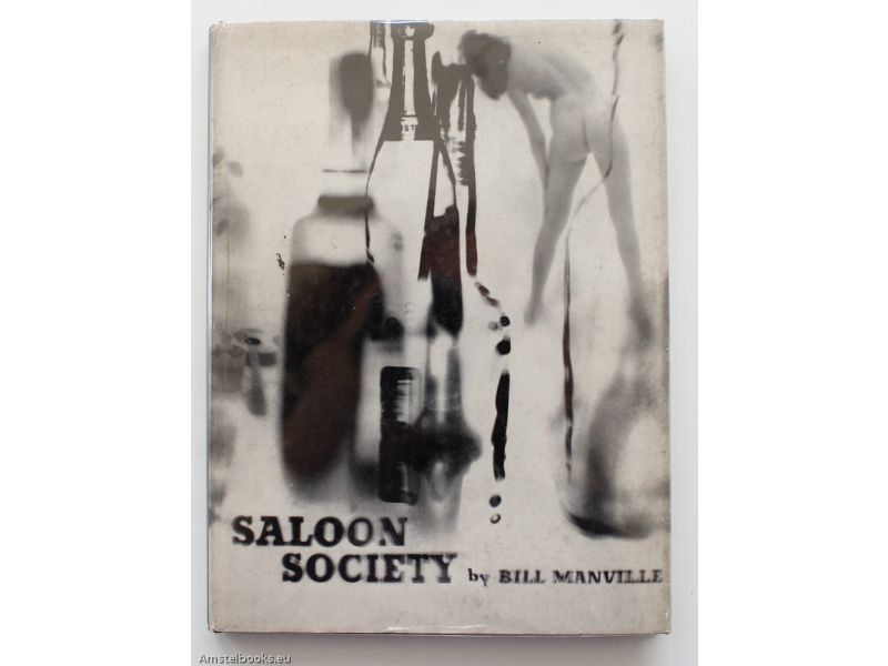 Saloon Society: The diary of a year Beyond Aspirin,by Bill Manville / David Attie