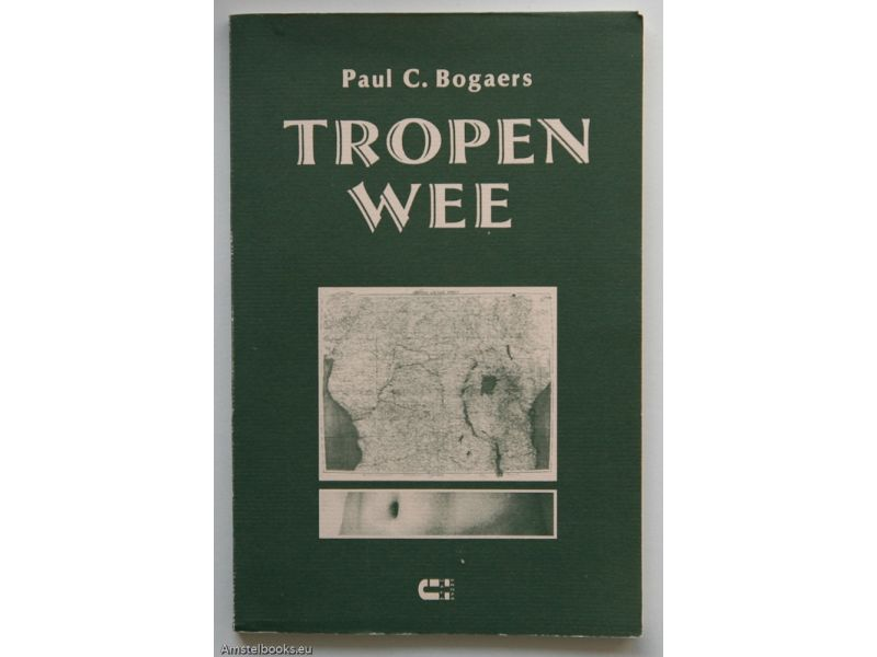 Tropenwee,by Paul Bogaers