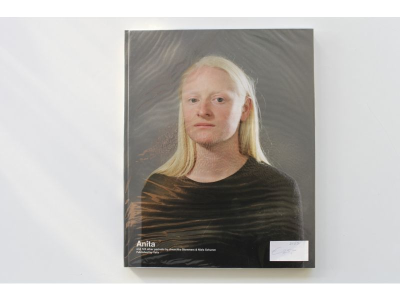 Anita and 124 other portraits,by Laurence Benaïm / Domeniek Ruyters / Anuschka Blommers / Niels Schumm