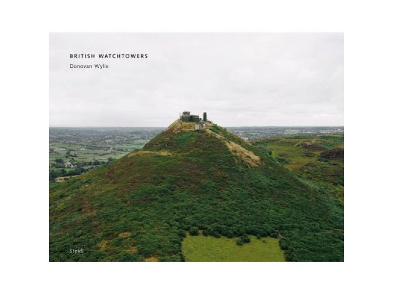 British Watchtowers,by Donovan Wylie