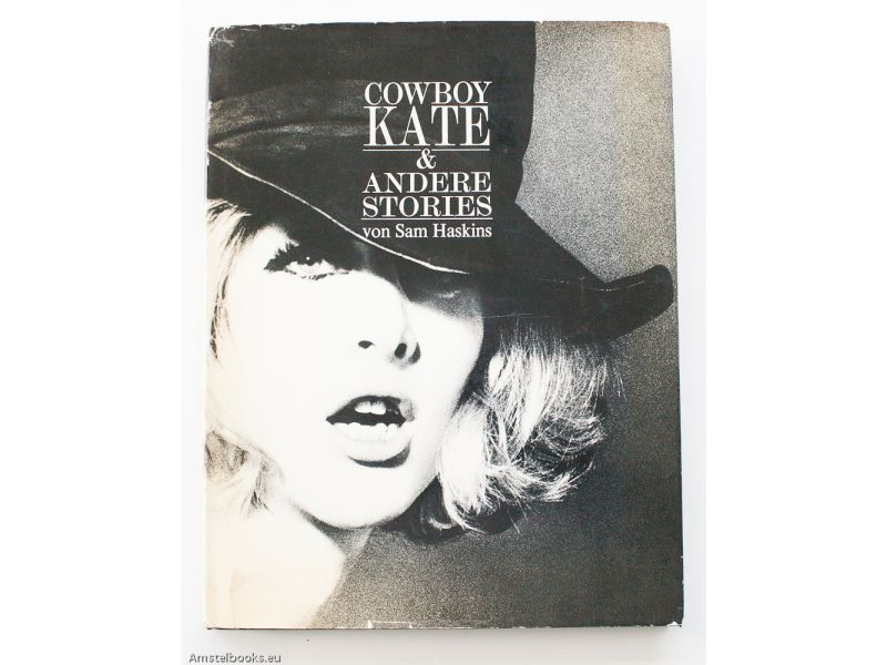 Cowboy Kate & Andere Stories  / (Cowboy Kate and Other Stories),by Sam Haskins
