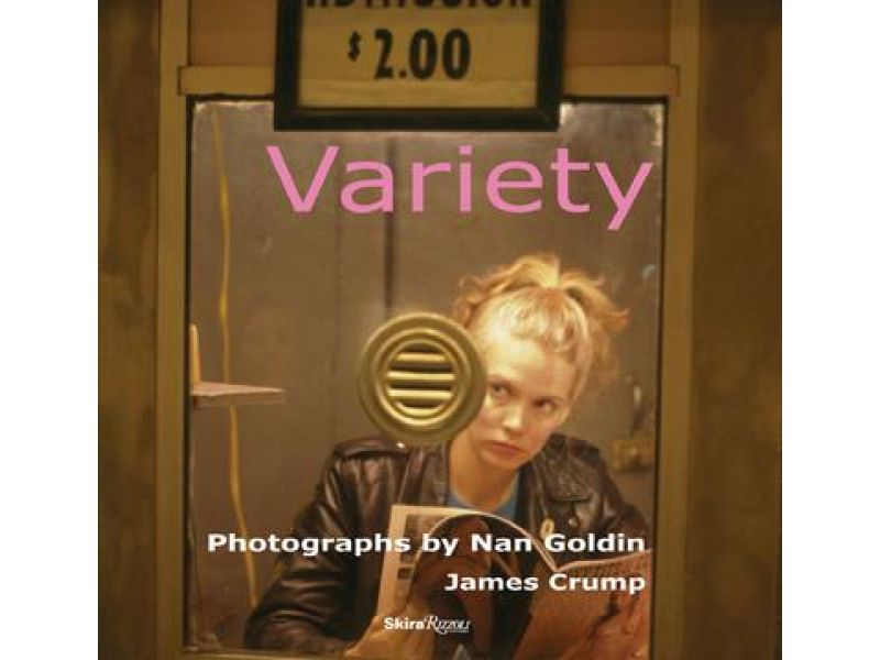 Variety,by Nan Goldin