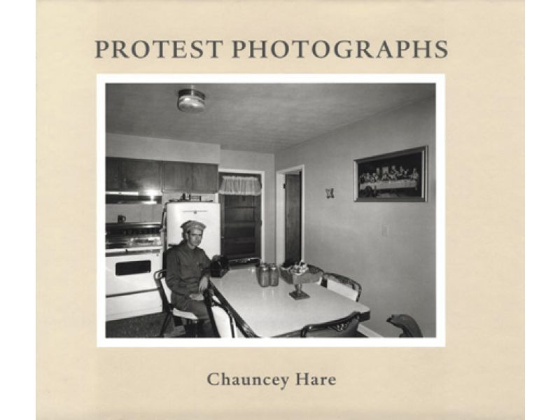 Protest Photographs,by Chauncey Hare