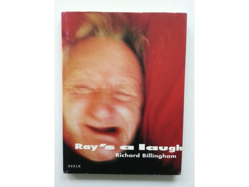 Ray's a laugh,by Richard  Billingham