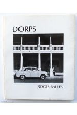 Dorps, Small Towns of South Africa,by Roger Ballen