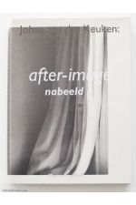 after-image / nabeeld,by Johan van der Keuken