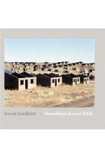 David Goldblatt: Photographs: Hasselblad Award 2006,by David Goldblatt