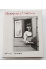 Photography until now,by John Szarkowski