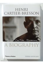 Henri Cartier-Bresson: The Biography